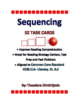 Sequencing- 52 Common Core Standard ELA-Literacy.RI.6.5 Gr