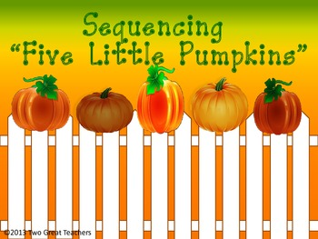 "Sequencing ""Five LIttle Pumpkins"""