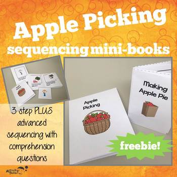 Sequencing Mini-books with an Apple Picking theme FREEBIE! by Activity Tailor