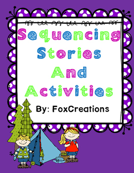 Sequencing Stories 2 Common Core