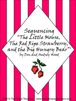 """Sequencing """"The Little Mouse, the Red Ripe Strawberry, and"""