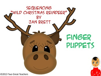 """Sequencing """"Wild Christmas Reindeer"""" Finger Puppets"""