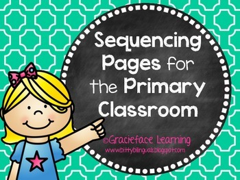 Sequencing for the Primary Classroom