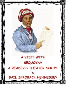 Sequoyah: The Man that Invented a Writing System(Reader's