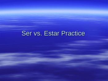 Ser Versus Estar PowerPoint Practice