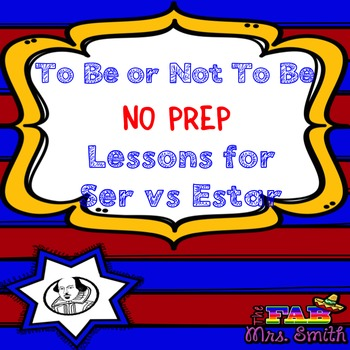 Ser vs. Estar Lessons and Actvities