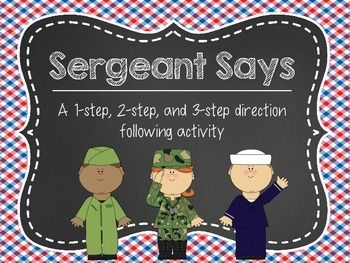 Sergeant Says: A 1-step, 2-step, and 3-step Direction Foll