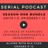 Serial Podcast Lesson Plans & Printable Worksheets, S.1, E