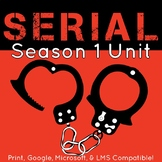 Serial Podcast Season 1 Unit Plan, Activities, and Literar