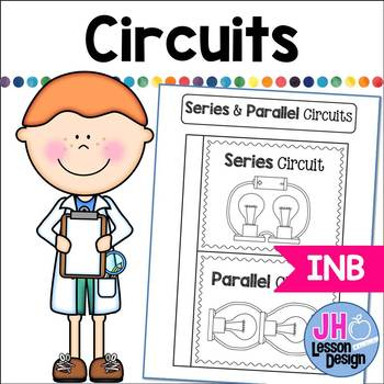 Series and Parallel Circuits: Interactive Notebook Foldable