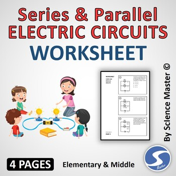 Series and Parallel Electric Circuits Worksheet - One in m