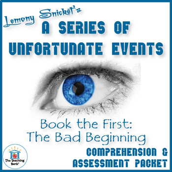 Series of Unfortunate Events Bad Beginning Comprehension a