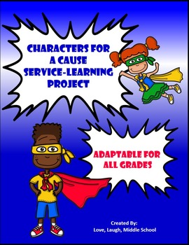 Service Learning Project: Characters for A Cause