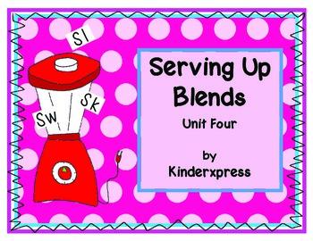 Serving Up Blends Unit Four