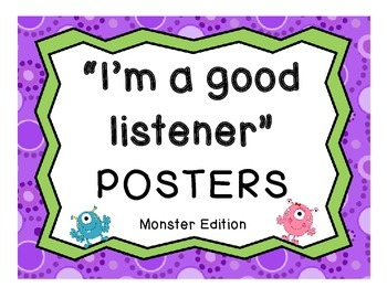 """Set of 8 """"I'm a good listener"""" Posters: Monster Edition"""