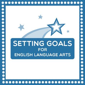 Setting Goals for English Language Arts