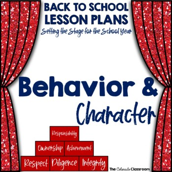 Setting the Stage: Behavior & Character Lesson Plan - Back