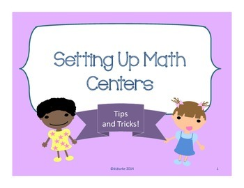 Setting up Math Centers - Tips and Tricks