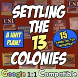 13 Colonies Unit: 14 Engaging, Common-Core Lessons to teac