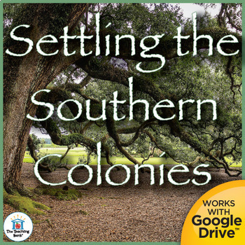 Settling the Southern Colonies Interactive Notebook