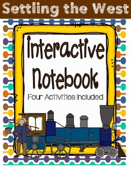 Settling the West Interactive Notebook