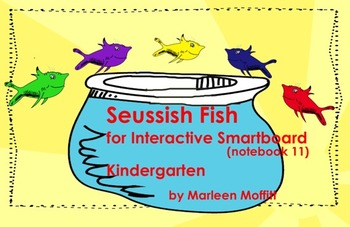 Seussish Fish for Interactive SmartBoard (Notebook 11)