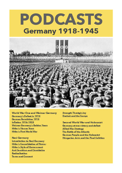 Seven Hours of Super Useful Nazi Germany Revision Podcasts