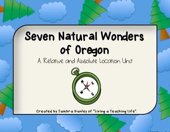 Seven Natural Wonders of Oregon:  A Relative and Absolute