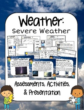 Severe Weather Presentation, Assessments and Activities
