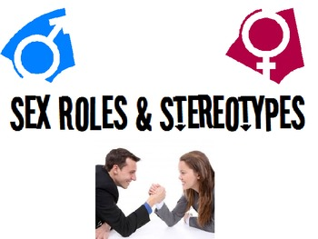 Sex Stereotypes Powerpoint for Interpersonal Studies Course