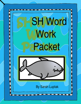 Sh Sound Word Work Packet & Sh Easy Reader Book