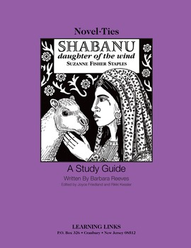 Shabanu: Daughter of the Wind - Novel-Ties Study Guide