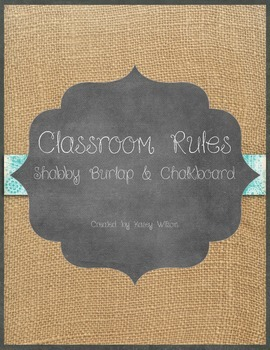 Shabby Burlap and Chalkboard Classroom Rules