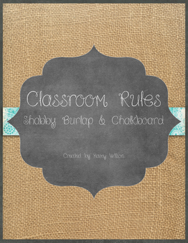 Shabby Burlap and Chalkboard Classroom Rules (variation 1)