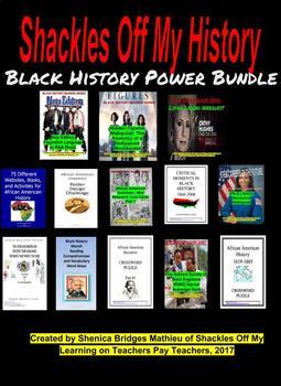 Shackles Off My History : Black History Power Bundle