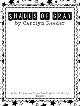 Shades of Gray by Carolyn Reeder (A CCSS aligned close rea
