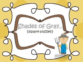Shades of Gray {square puzzle}