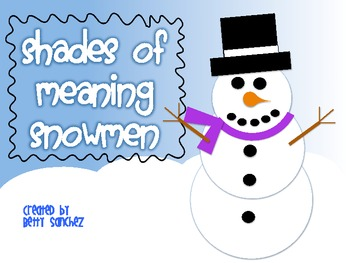 Shades of Meaning Snowmen ~sold individually, bundled or M