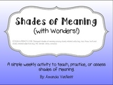 Shades of Meaning (with Wonders!)