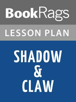 Shadow & Claw Lesson Plans
