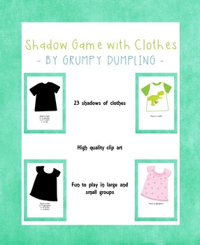 Shadow Game With Clothes {ELL, K}