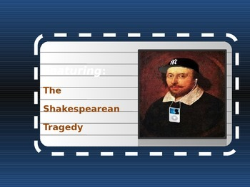 Shakespeare Interactive PowerPoint for ALL Tragedies 51 Slides