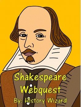 Shakespeare Webquest (Great Website)