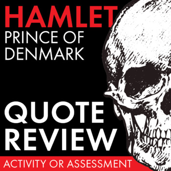 Hamlet Quote Review Worksheet, Review Game/Race for Shakes