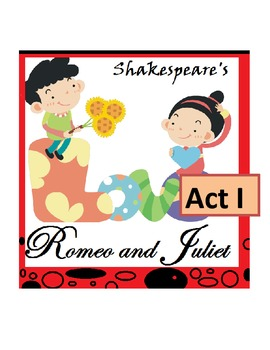Shakespeare's Romeo and Juliet, Act I -- Scripted Lesson P