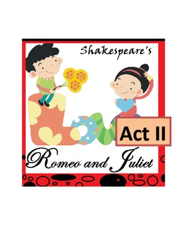 Shakespeare's Romeo and Juliet, Act II -- Scripted Lesson