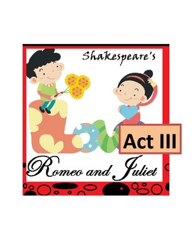 Shakespeare's Romeo and Juliet, Act III -- Scripted Lesson