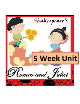 Shakespeare's Romeo and Juliet *UNIT BUNDLE* with Bonus Co