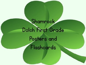 Shamrock Clover Dolch First Grade Sight Word Posters and F