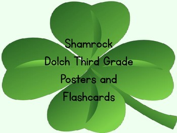 Shamrock Clover Dolch Third Grade Sight Word Posters and F